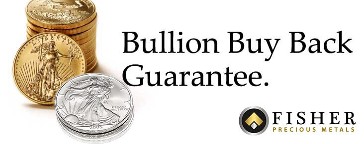 Buy Back Guarantee - Fisher Precious Metals